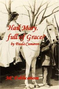 cover design for the book entitled Hail Mary, Full Of Grace?