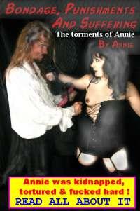Bondage Punishment & Suffering (torments Of Annie) by Slavegirl Annie