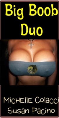 Big Boob Duo - 2 True Stories