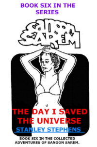 cover design for the book entitled Sanoon Sarem - The Day I Saved The Universe