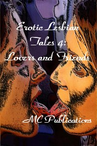 cover design for the book entitled Erotic Lesbian Tales 4: Lovers And Friends
