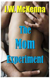 The Mom Experiment