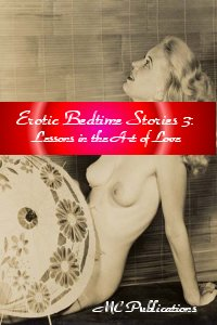 cover design for the book entitled Erotic Bedtime Stories 3: Lessons In The Art Of Love