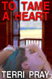 cover design for the book entitled To Tame A Heart