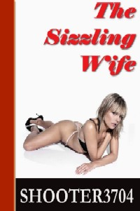The Sizzling Wife