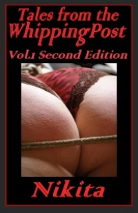 Tales From The Whipping Post - Vol 1 (2nd Edition)