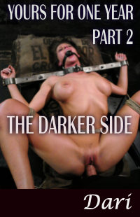 cover design for the book entitled Yours For One Year Part 2 - The Darker Side