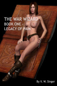 cover design for the book entitled The War Wizard Book 1 - Legacy Of Pain