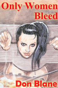 Only Women Bleed by Don Blane