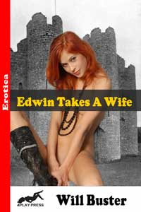 Edwin Takes A Wife