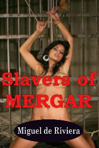 cover design for the book entitled Slavers Of Mergar