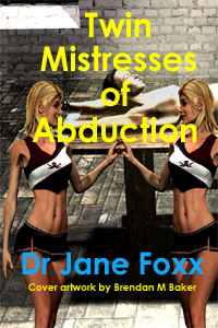 Twin Mistresses Of Abduction