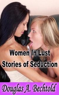 cover design for the book entitled Women In Lust - Stories Of Seduction