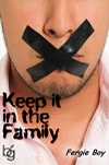 cover design for the book entitled Keep It In The Family
