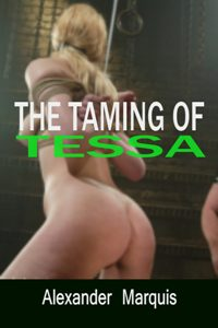 The Taming Of Tessa