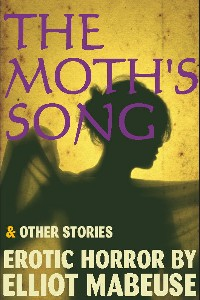 The Moth s Song And Other Stories
