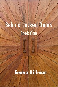 cover design for the book entitled Behind Locked Doors