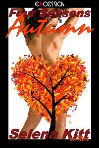 Four Seasons: Autumn 2009 by Selena Kitt