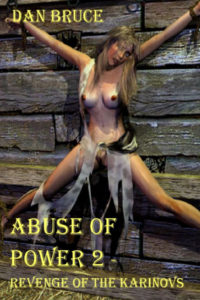 cover design for the book entitled Abuse Of Power 2 - Revenge Of The Karinovs