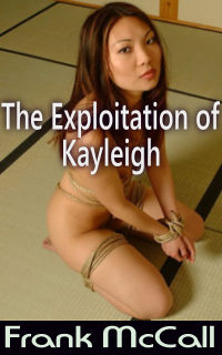 The Exploitation Of Kayleigh by Frank McCall