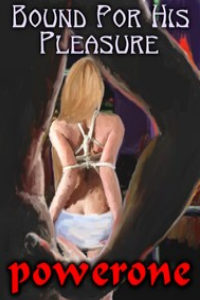 cover design for the book entitled Bound For His Pleasure