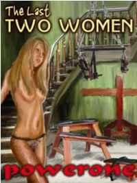 The Last Two Women