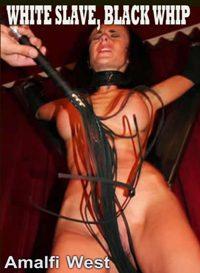 White Slave, Black Whip
