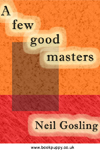 cover design for the book entitled A Few Good Masters