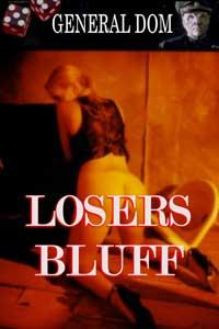 Losers Bluff
