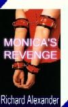 Monica`s Revenge by Richard Alexander