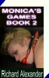 cover design for the book entitled Monica`s Games - Book 2