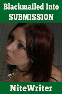 Blackmailed Into Submission