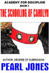 cover design for the book entitled The Schooling Of Carolyn