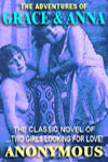 The Adventures Of Grace And Anna: The Classic Erotic Novel