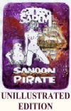 cover design for the book entitled Sanoon The Pirate<br>unillustrated Edition