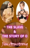 cover design for the book entitled The Slave & The Story Of O