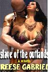 cover design for the book entitled Slaves Of The Outlands: A Novel Of Future Bondage