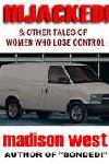 cover design for the book entitled Hijacked: & Other Tales Of Women Who Lose Control