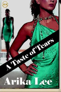A Taste Of Tears