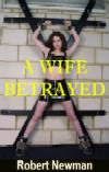 cover design for the book entitled A Wife Betrayed