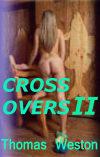 Crossovers II