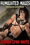cover design for the book entitled Humiliated Males: Femdom Erotica
