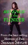 The Revenge Of The Flinker