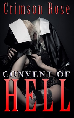 cover design for the book entitled Convent of HELL