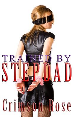 cover design for the book entitled Trained by Stepdad