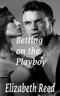 cover design for the book entitled Betting on the Playboy