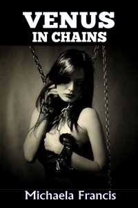 cover design for the book entitled Venus In Chains