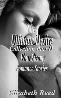 cover design for the book entitled The Ultimate Desire Collection Part II