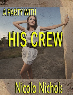cover design for the book entitled A Party With His Crew