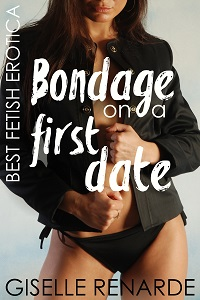 cover design for the book entitled Bondage on a First Date